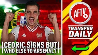 Cedric Signs But Who Else To Arsenal On Deadline Day? | AFTV Transfer Daily