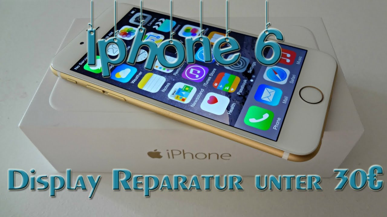 iphone 6 display wechseln f r unter 30 youtube. Black Bedroom Furniture Sets. Home Design Ideas