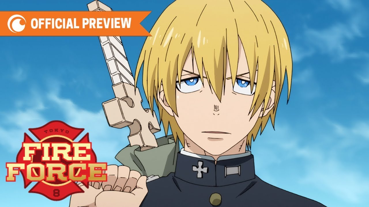 Fire Force Preview Crunchyroll