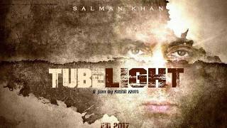 Tubelight | TubelightMovieCastand Release Date- 2017