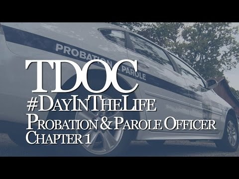 Day in the Life: TN Probation & Parole Officer - Chapter 1