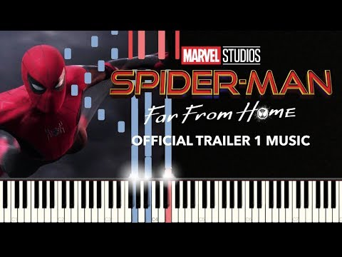Spider Man: Far From Home - Official Trailer 1 Music (Piano) + SHEETS/SYNTHESIA
