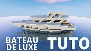 TUTO BATEAU DE LUXE ! | Minecraft