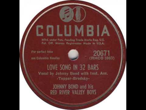 Johnny Bond ~ Love Song In 32 Bars