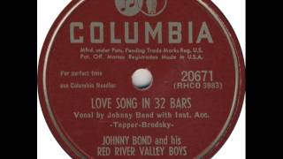 Johnny Bond ~ Love Song In 32 Bars