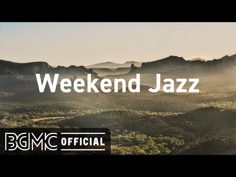 Weekend Jazz: Morning Cafe - Sweet Jazz & Bossa Nova Instrumental Music for Weekend Breakfast