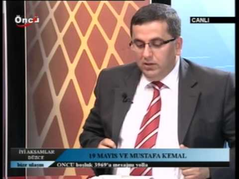Yrd. Doç. Dr. Fatih Özçelik Öncü Tv'de 19 Mayıs'ı Anlattı
