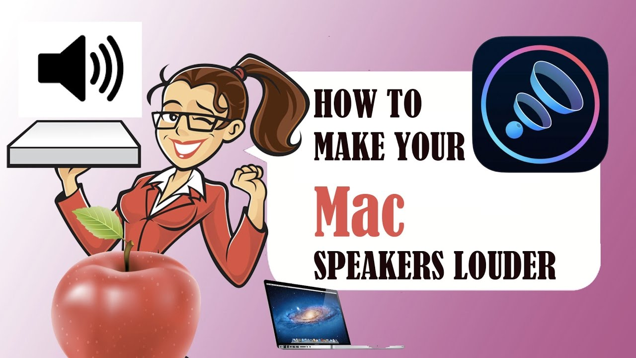 how to make mac computer speakers louder