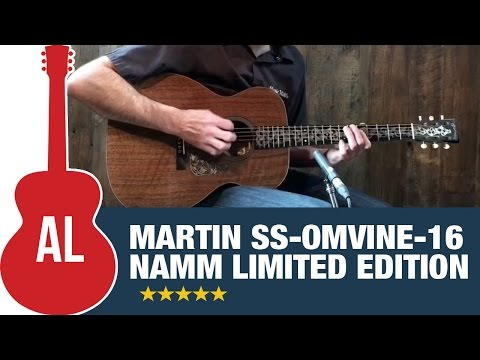 2016 Martin SS-OM VINE (#2 of 35 made)