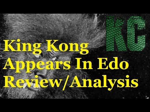 King Kong Appears In Edo (1938) Lost Film Review/Analysis - Kaiju Chaos #3