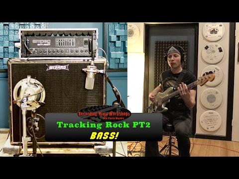 Tracking Rock PT2: Bass - Recording Ninja Workshops