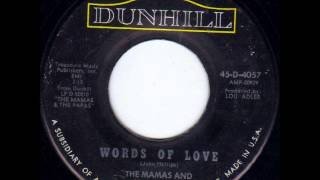 Mamas & The Papas - Words Of Love on 1966 Mono Dunhill 45.