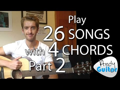 Play 26 SONGS with 4 CHORDS!! Part 2 Songs 1 to 6