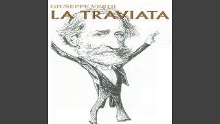 "La traviata, Act III: ""Largo al quadrupede"""