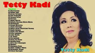 The Best of Tetty Kadi - Tembang Kenangan -  Lagu Lawas Nostalgia 80an   90an Terbaik