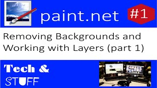 Paint.net Tutorial 1: Removing Backgrounds  and Working with Layers