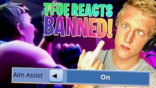 TFUE REACTS TO HIM GETTING BANNED ON ALL HIS ACCOUNTS! 'AIMBOT ET WALLHACKS?