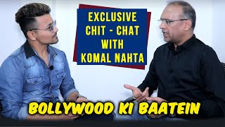 Exclusive Chit-Chat With Trade Expert Komal Nahta | Bollywood Ki Baatein