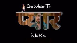 Itna Mujhe Tu Pyar Na Kar Status   Tere Bina Whatsapp Status   Altaaf Sayyed   Chandra Surya   Sad 💔