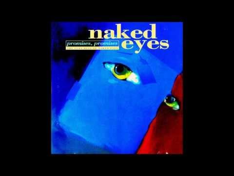 naked eye promises promises underway
