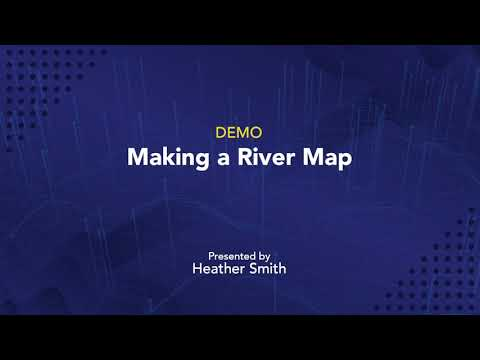 Making a River Map