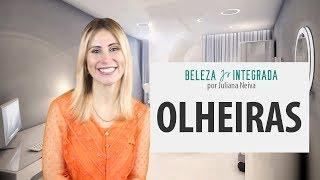 Tudo sobre Olheiras. Dicas e Bate-papo | Juliana Neiva