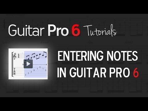 Chap. 2 - 6 How to enter notes in Guitar Pro 6