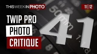 TWiP PRO Photo Critique 41