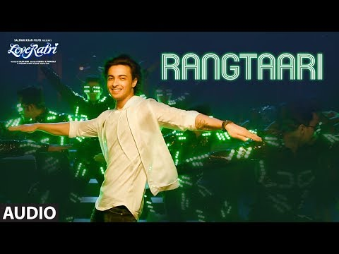Full Audio: Rangtaari | Loveyatri | Aayush Sharma |Warina Hussain |Yo Yo Honey Singh |Tanishk Bagchi