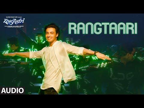 Full Audio: Rangtaari | Loveratri | Aayush Sharma |Warina Hussain |Yo Yo Honey Singh |Tanishk Bagchi