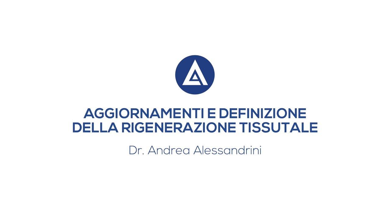 LA MEDICINA RIGENERATIVA - Videointervista Dott. Andrea Alessandrini