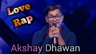 Love Rap by Akshay Dhawan|| Dil Hai Hindustani 2||