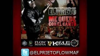 El Prieto - Me Quede Con El Canto ♫ + LETRA (Prod. By Kamus) @PRIETOGANG
