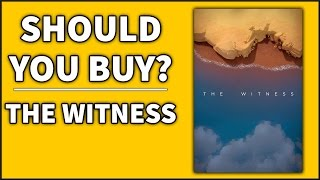 The Witness - Should You Buy?