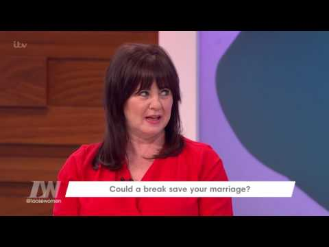 Could a Break Save Your Marriage? | Loose Women