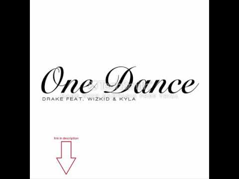 new drake one dance + linke for download 😉