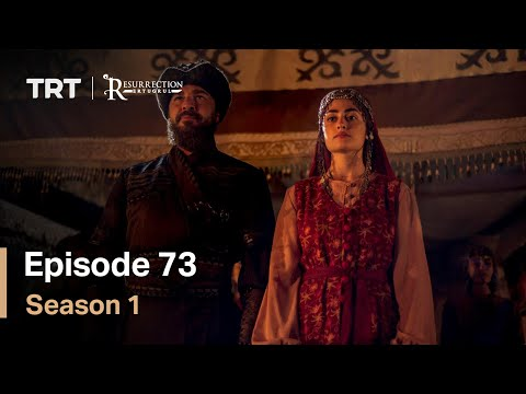 Resurrection Ertugrul Season 1 Episode 73