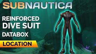 Reinforced Dive Suit Locątion   SUBNAUTICA