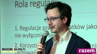 Regulacje w służbie najsilniejszych: Praca i Podatki - Wykład Tomasza Janysta