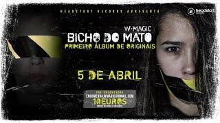 W-Magic feat. Valete e Dj Ketzal - Bicho do Mato [Audio]