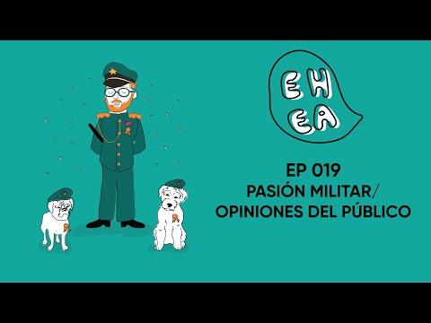 EL HUMANO ES UN ANIMAL EPI # 19 - Pasión militar /  Opiniones del público