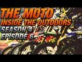 2012 - The Moto Inside The Outdoors - Season 4 Episode 6