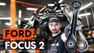 How to change rear suspension arm / rear control arm on FORD FOCUS 2 (DA) [TUTORIAL AUTODOC]