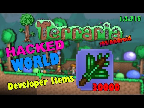 (1.2.715) Terraria iOS/Android- HACKED/EMPTY WORLD + DEVELOPER ITEMS!!