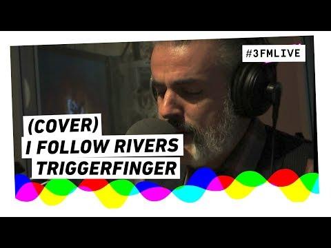 Triggerfinger - I Follow Rivers (met kopjes en mes) | 3FM Live