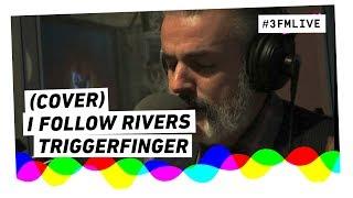 Triggerfinger - I Follow Rivers (met kopjes en mes) | 3FM Live thumbnail
