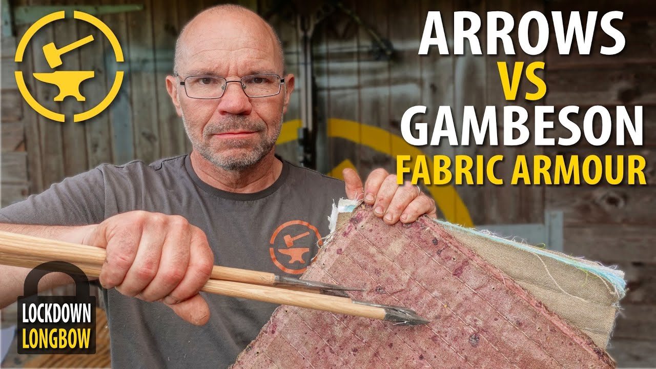 Arrows v's Gambeson fabric armour