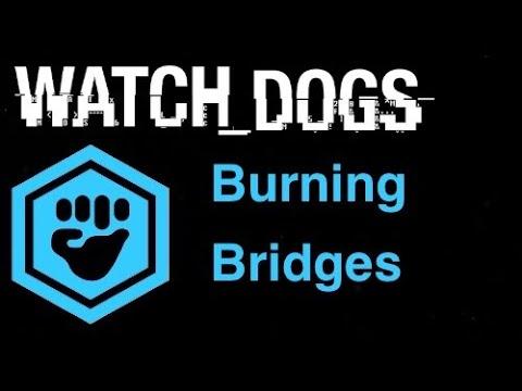 Watch Dogs Gang Hideouts - Burning bridges