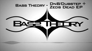 DnB/Dubstep + Zeds Dead EP Podcast (FREE DOWNLOAD)