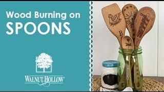 Walnut Hollow® | Wood Burning On Spoons